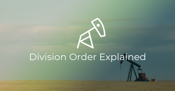 Oil and Gas Division Order Explained